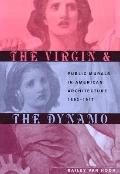 Virgin and the Dynamo Public Murals in American Architecture, 1893-1917