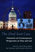 The Dred Scott Case: Historical and Contemporary Perspectives on Race and Law (Law Society &...