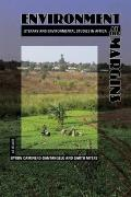 Environment at the Margins : Literary and Environmental Studies in Africa
