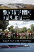 Mountaintop Mining in Appalachia : Understanding Stakeholders and Change in Environmental Co...