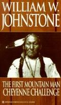 Cheyenne Challenge - William W. Johnstone - Mass Market Paperback - REISSUE