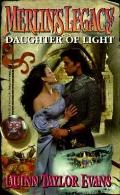 Merlin's Legacy: Daughter of Light - Quinn Taylor Evans - Mass Market Paperback
