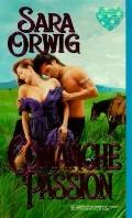 Comanche Passion - Sara Orwig - Mass Market Paperback