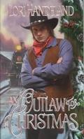 An Outlaw For Christmas
