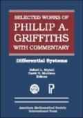 Selected Works of Phillip A. Griffiths With Commentary