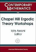 Chapel Hill Ergodic Theory Workshops June 8-9, 2002 And February 14-16, 2003, University Of ...