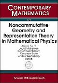 Noncommutative Geometry And Representation Theory in Mathematical Physics Satellite Conferen...