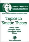 Topics in Kinetic Theory