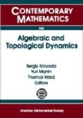 Algebraic And Topological Dynamics Algebraic And Topological Dynamics, May 1-july 31, 2004, ...
