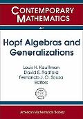 Hopf Algebras and Generalizations (Contemporary Mathematics)