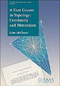 First Course in Topology Continuity and Dimension