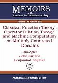 Classical Function Theory, Operator Dilation Theory, and Machine Computation on Multiply-Con...