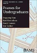 Frames for Undergraduates