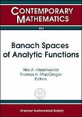 Banach Spaces of Analytic Functions (Contemporary Mathematics)
