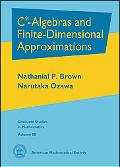 $\textrm{C}^*$-Algebras and Finite-Dimensional Approximations (Graduate Studies in Mathematics)