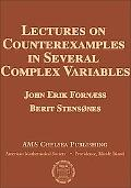 Lectures on Counterexamples in Several Complex Variables
