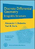Discrete Differential Geometry (Graduate Studies in Mathematics)
