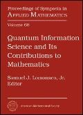 Quantum Information Science and Its Contributions to Mathematics : AMS Short Course, Quantum...