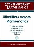 Ultrafilters Across Mathematics : International Congress, Ultramath 2008, Applications of Ul...