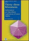 Thirty-Three Miniatures : Mathematical and Algorithmic Applications of Linear Algebra