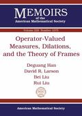 Operator-Valued Measures, Dilations, and the Theory of Frames