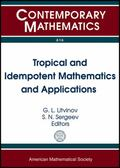 Tropical and Idempotent Mathematics and Applications : International Workshop on Tropical an...