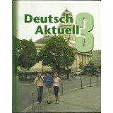 Deutsch Aktuell: Level 3 (German Edition)