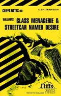 Glass Menagerie and Streetcar Named Desire Notes