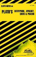 Plato's Euthyphro, Apology, Crito and Phaedo Notes