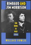 Rimbaud and Jim Morrison The Rebel As Poet