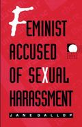Feminist Accused of Sexual Harassment