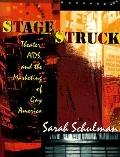 Stagestruck Theater, AIDS, and the Marketing of Gay America