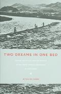 Two Dreams in One Bed Empire, Social Life, And the Origins of the North Korean Revolution in...