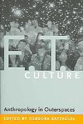 E.t. Culture Anthropology in Outerspaces