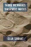 Taboo Memories, Diasporic Voices
