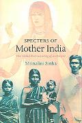 Specters of Mother India The Global Restructuring of an Empire