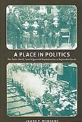 Place in Politics: So Paulo, Brazil, from Seigneurial Republicanism to Regionalist Revolt