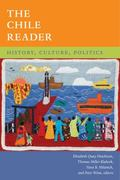 Chile Reader : History, Culture, Politics