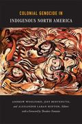 Colonial Genocide in Indigenous North America