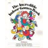 Incredible Indoor Games Book
