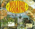 Holiday Cooking Around the World (Easy Menu Ethnic Cookbooks)