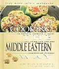 Cooking The Middle Eastern Way Culturally Authentic Foods Including Low-Fat And Vegetarian R...