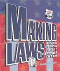 Making Laws A Look at How a Bill Becomes a Law