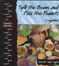 Spill the Beans and Pass the Peanuts Legumes