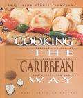 Cooking the Caribbean Way To Include New Low-Fat and Vegetarian Recipes