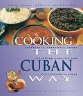 Cooking the Cuban Way Culturally Authentic Foods, Including Low-Fat and Vegetarian Recipes