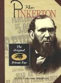 Allan Pinkerton The Original Private Eye