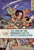 The End of the Shoguns and the Birth of Modern Japan