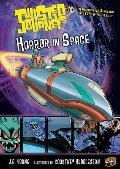 Horror in Space (Twisted Journeys)