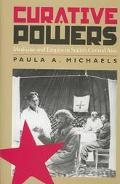Curative Powers Medicine and Empire in Stalin's Central Asia